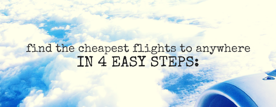Here s how to find the cheapest flights to anywhere for How to find cheapest flight