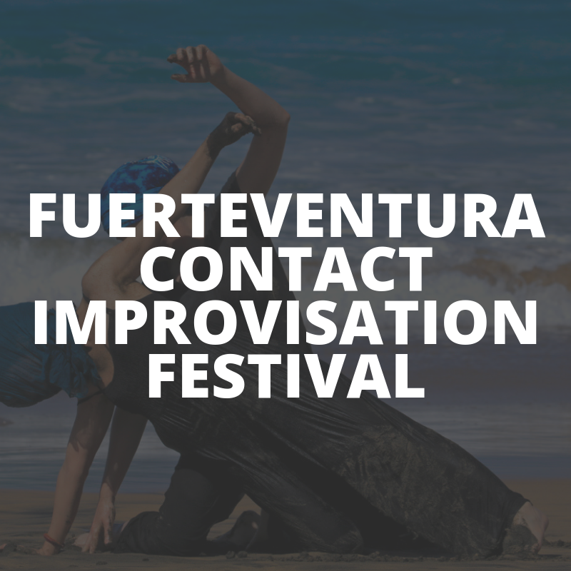 FUERTEVENTURA CONTACT IMPROVISATION FESTIVAL
